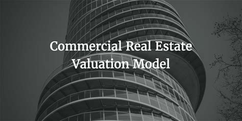 Commercial Real Estate Valuation Model
